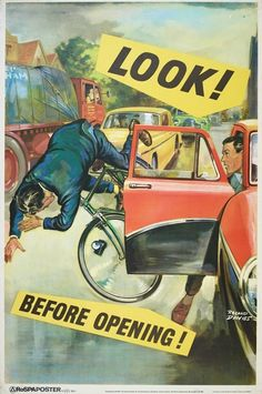 """""""Look!  Before Opening!"""" poster published by RoSPA and printed by Loxley Brothers Sheffield - road safety by Roland Davies 1960s. The Royal Society for the Prevention of Accidents."""