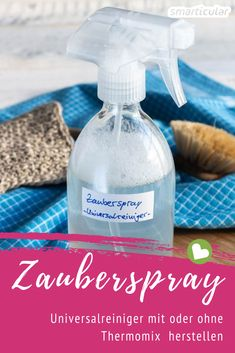 Make magic spray with or without Thermomix - This universal cleaner is really a little magic spray. Made from simple household remedies, it can - Diy Home Cleaning, House Cleaning Tips, Cleaning Hacks, Cleaning Supplies, Simple House, Clean House, Diy Household Tips, Aerosoles, Diy Cleaners