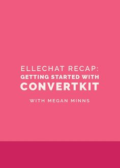 Getting Started With ConvertKit | Building and nurturing an email list is one of the most important things to do for your creative business. I use ConvertKit for my email list and I love it. Check out Elle & Co's tips on starting with ConvertKit.