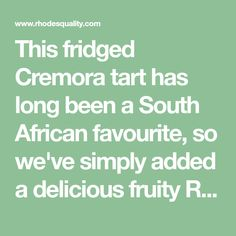 This fridged Cremora tart has long been a South African favourite, so we've simply added a delicious fruity Rhodes twist and coated it in chocolate. Desserts To Make, No Bake Desserts, South African Desserts, Coffee Creamer, Chocolate Coffee, Rhodes, Tart, Recipies, Fruit