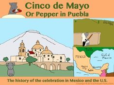 Welcome to Peppers latest adventure for Cinco de Mayo and the Battle of Puebla…