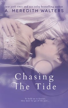 Chasing the Tide (Reclaiming the Sand, #2) by A. Meredith Walters