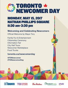 Join us on Monday, May 15 from a. as we celebrate the third annual Toronto Newcomer Day. John Tory, Discover Magazine, Youth Programs, Tim Hortons, Education And Training, Job Search, Fun Facts, Toronto, Language