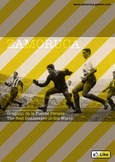 Goyo Zamoruca Portero de Futbol The Goalkeeper in the World Racing de Santander