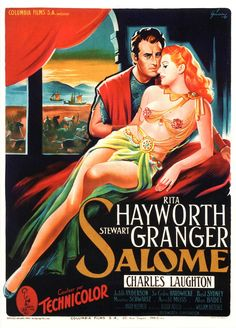 Salome starring Rita Hayworth and Stewart Granger Old Movie Posters, Classic Movie Posters, Cinema Posters, Movie Poster Art, Classic Films, Epic Film, Epic Movie, Rita Hayworth, Old Movies