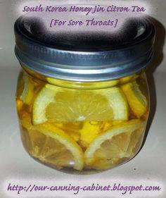 Our Canning Cabinet: Homemade South Korea Honey Jin Citron Tea [For Sore Throats]
