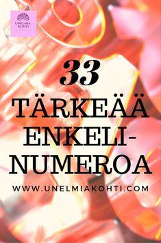 33 enkelinumeroa joiden merkitys on tärkeää tietää ⋆ Unelmia kohti Calm