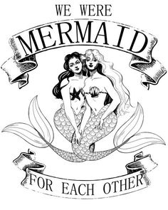 """amandaniday: """" we were MERMAID for each other available on society6 """" Visit snowsportsproducts.com for endorsed products with big discounts."""