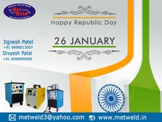 Metweld: Hope peace reigns in your part of the world today and everyday ‪#‎MetWeld‬ ‪#‎WeldingMachineManufacturer‬ ‪#‎InverterWeldingMachine‬ ‪#‎WeldingMachine‬ ‪#‎republicday‬