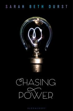 Cover Reveal: Chasing Power by Sarah Beth Durst -On sale October 2014 by B. Ya Books, Used Books, Best Book Covers, Ya Novels, Books For Teens, Bloomsbury, Book Lists, The Book, Book Review