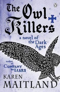 The Owl Killers Karen Maitland Pinned by www.myowlbarn.com