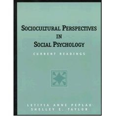 Sociocultural Perspectives in Social Psychology: Current Readings, co-authored by Letitia Anne Peplau, CSW Affiliated Faculty Member