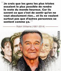 Citation  Robin Williams était un homme brillant à la fois drôle et complexe il a illu