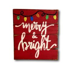 Merry and Bright Sign / Christmas Decoration / Rustic Wood Christmas Sign by PalletsandPaint on Etsy https://www.etsy.com/listing/246641372/merry-and-bright-sign-christmas