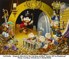 """Carl Barks """"Money Bin"""" painting entitled Hands Off My Playthings"""