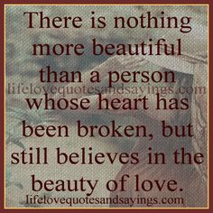 There is nothing more beautiful..