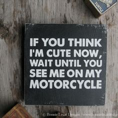"""Motorcycle Sign, """"If you think I'm cute now..."""", Nursery Art, Motorcycle Art, Biker Baby Sign, Motorcycle Nursery Decor, Motorcycle art - http://www.gifts-for-baby.net/motorcycle-sign-if-you-think-im-cute-now-nursery-art-motorcycle-art-biker-baby-sign-motorcycle-nursery-decor-motorcycle-art.html"""