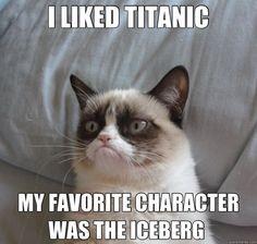 Cat | Grumpy Cat Quotes Titanic | OK Pictures #grumpycat
