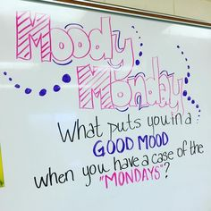 Morning Meeting Question of the day - Moody Monday - what puts you in a good mood when you have a case of the Mondays Future Classroom, School Classroom, Classroom Ideas, Morning Board, Bell Work, Responsive Classroom, Leadership, Classroom Community, Thinking Day