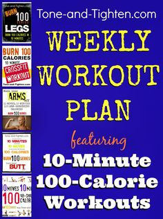 5 whole workouts - 10 minutes each - Each one burns 100 calories with emphasis on a different body area! #workout #workoutplan from Tone-and-Tighten.com