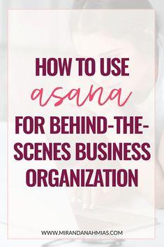 How to Use Asana for Behind-the-Scenes Business Organization // Miranda Nahmias & Co. Digital - Earn Money at home Business Marketing, Internet Marketing, Business Tips, Online Marketing, Online Business, Digital Marketing, Content Marketing, Mobile Marketing, Marketing Plan