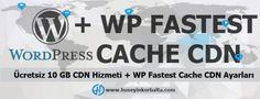 Ücretsiz 10 GB CDN Hizmeti + WP Fastest Cache CDN Ayarları Detaylar: https://huseyinkorbalta.com/ucretsiz-10-gb-cdn-hizmeti-wp-fastest-cache-cdn-ayarlari/ #cdn #wpfastestcache #cdnhizmeti #freecdn