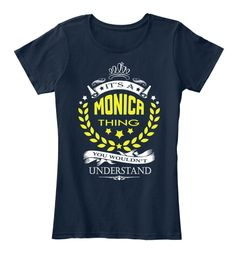 It's A Monica Thing Name Shirt New Navy T-Shirt Front