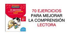 70 EJERCICIOS PARA MEJORAR LA COMPRENSIÓN LECTORA - Ortografía & Literatura