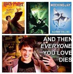 Yep, basically every book I read. The Enemy, Percy Jackson, and I am Number Four. Every time.