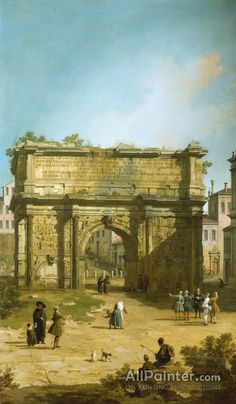 Giovanni Antonio Canal (called Canaletto),The Arch Of Septimius Severus oil painting reproductions for sale
