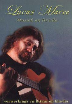 978-0-7993-3625-2 Musiek En Lirieke Van Lucas Maree Afrikaans, Van, Memories, Music, Books, Movie Posters, Fictional Characters, Piano, Memoirs