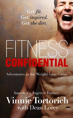 Fitness Confidential by Vinnie Tortorich #NSNG #FitnessConfidential