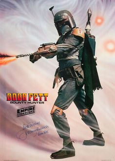 Boba Fett--I had this poster (not signed).
