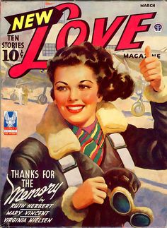March ? -  'Love' magazine... Women Air force Service Pilots (WASP)