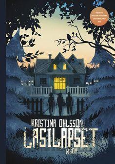 Lasilapset (Lasilapset, #1) - Kristina Ohlsson :: Julkaistu 1.2.2018 #kauhu #lapset #mysteeri Books, Movie Posters, Movies, Art, Art Background, Libros, Films, Book, Film Poster