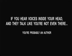 You're probably an author. humor - You're probably an author. of humor - Writer Memes, Writer Quotes, Book Quotes, Book Writing Tips, Writing Help, Writing Prompts, Start Writing, The Words, Writing Problems