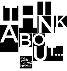 Saks 'Think About…' Campaign