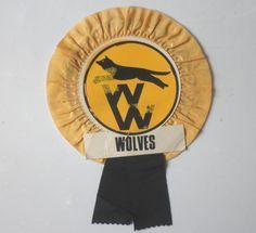 ORIGINAL VINTAGE WOLVES ROSETTE. WOLVERHAMPTON WANDERERS. in Sports Memorabilia, Football Memorabilia, Other Football Memorabilia   eBay