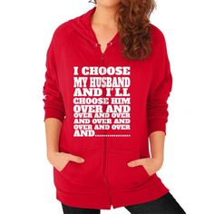 Just launched i choose you again women Zip Hoodie (on woman)