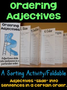 Ordering Adjectives Activity- Students begin by sorting 42 adjectives into their respective panels, and then they write their own sentences, ordering adjectives correctly. It becomes a valuable reference tool!