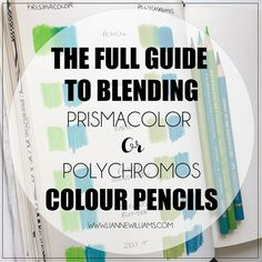 Fantastic! the full guide to blending wax based prismacolor premiere and oil based faber-castell polychromos colour pencils