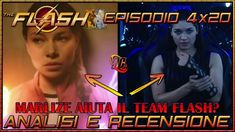 """🆕 The Flash ITA ⚡ Episodio 4x20 """"Therefore She is""""   Analisi & Recensione ⚡"""
