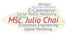 Msc. Julio Chai - SEO and E-Commerce Expert.