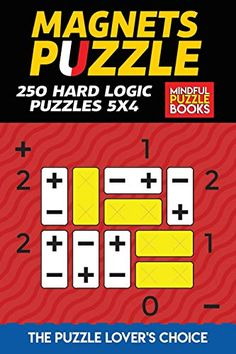 Magnets Puzzle: 250 Hard Logic Puzzles 5x4 Sudoku Puzzles, Logic Puzzles, Crossword Puzzles, Puzzles For Kids, Logic Puzzle Games, Logic Games, Riddles With Answers, English Worksheets For Kids, Third Grade Science