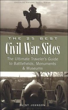 Great guide for Civil War enthusiasts - I've traveled with it from Vicksburg to Gettysburg & Appomatox Court House! American Revolutionary War, American Civil War, American History, Captain American, Civil War Books, Last Battle, Harpers Ferry, War Image, Us Road Trip