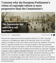 7 reasons why the European Parliament's vision of copyright reform is more progressive than the Commission's / @communia_eu | #readytoshare #readytocopy #readytocreate