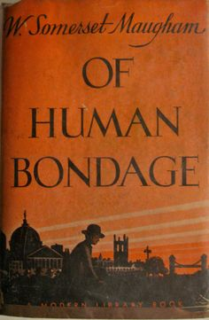 William Somerset Maugham: Of Human Bondage #kindle