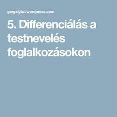 5. Differenciálás a testnevelés foglalkozásokon