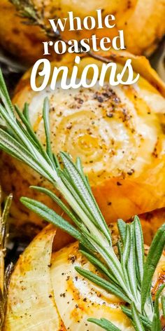 Whole Roasted Onions Recipe - side dishes #sidedishes Onion Recipes, Baked Onions, Roasted Onions, Side Dishes Easy, Side Dish Recipes, Main Dishes, My Favorite Food, Favorite Recipes