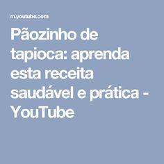 Pãozinho de tapioca: aprenda esta receita saudável e prática - YouTube